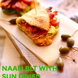 NAAN BLT WITH SUN DRIED TOMATO MAYO