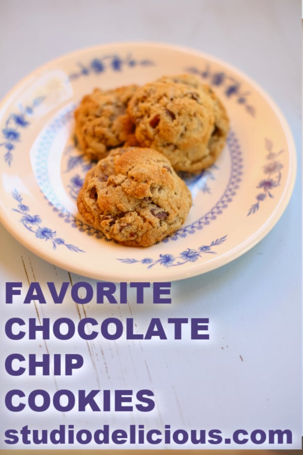 Favorote Chocolate Chip Cookies with text ...3 cookies on a blue and white plate