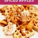 waffles and spiced apples and yogurt on a white plate