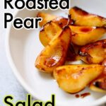 a white baking dish of roasted pears with text overlay of the recipe name