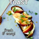 a piece of toast with goat cheese and nectarine and fresh basil on a gray table with text overlay