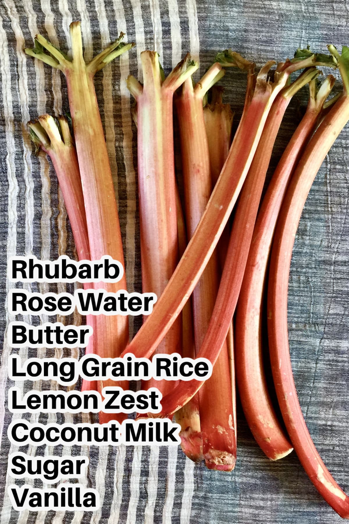 stalks of rhubarb on a gray background with text overlay of ingredients.
